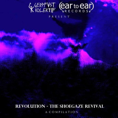 Revolution-The-Shoegaze-Revival-compilation