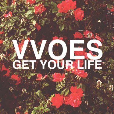 vvoes-get-your-life